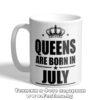 Чаша с надпис Queens are born in July