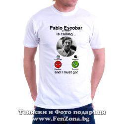 Pablo Escobar is calling