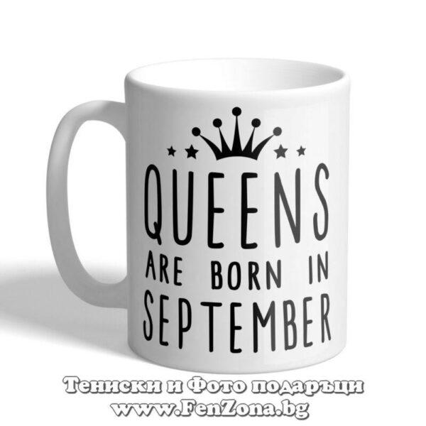 Чаша с надпис Queens are born in September 02