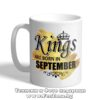 Чаша с надпис Kings are born in September