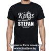 Мъжка тениска с надпис Kings are named Stefan