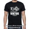 Мъжка тениска с надпис Kings are named Viktor