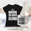 Комплект тениска и чаша - Queens are named Elena