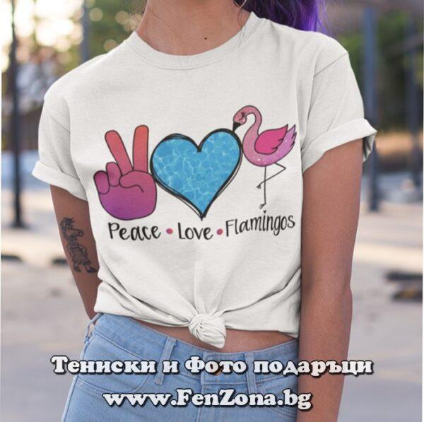 Дамска тениска с надпис Peace Love Flamingos