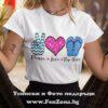 Дамска тениска с надпис Peace Love Flip Flops