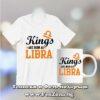 Комплект тениска и чаша - Kings are born as Libra